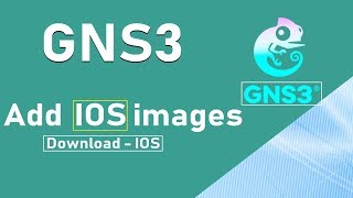 2- How to add IOS  images in GNS3 step by step