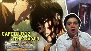 ¡¡QUEDE PERTURBADO!!😫 SHINGEKI NO KYOJIN 3 EPISODIO 12 | REACCIÓN Y ANÁLISIS