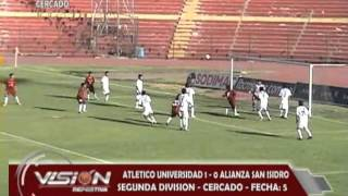 ATLETICO UNIVERSIDAD 1 - 0 A. SAN ISIDRO SEGUNDA CERCADO - Visión Deportiva 2013 Pueblo TV Canal 39