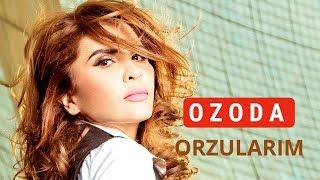 Ozoda - Orzularim ( Official Music Version 2017 )
