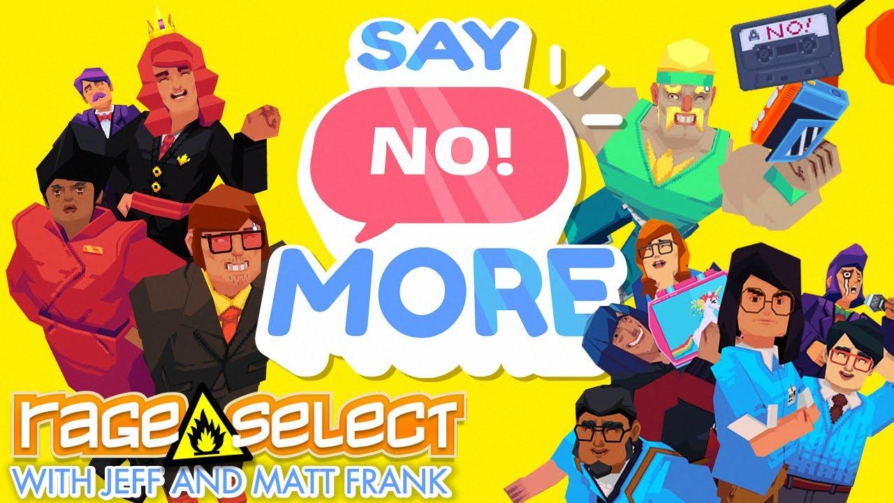 Say No! More (The Dojo) Let's Play