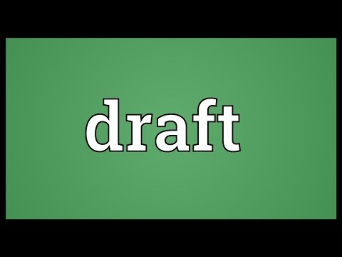 Draft Meaning