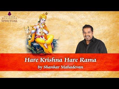 Hare Krishna Hare Rama (Hare Krishna Mahamantra) I Shankar Mahadevan