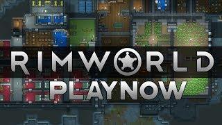 PlayNow: RimWorld (Alpha 17) | PC Gameplay (A sci-fi Colony Simulator Driven Game)
