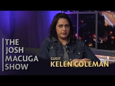 Kelen Coleman - The Josh Macuga Show - My Therapist Says I Should Be a Therapist!