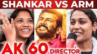 Mass: THALA 60 Director – Shankar or AR Murugadoss? | Thala Fans Opinion!