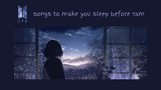 bts' songs to help you sleep before 1 a.m. + gentle rain in background