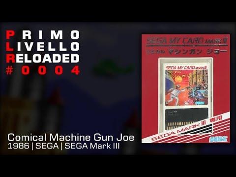 PLR #0004: Comical Machine Gun Joe (1986, SEGA) [SEGA Mark III]