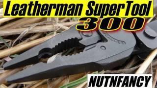 Leatherman Super Tool 300:  HD Superhero