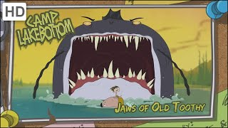 Camp Lakebottom (HD - Full Episode) Jaws of Old Toothy/Arachnattack