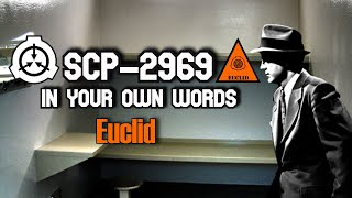 SCP-2969 In Your Own Words | euclid | humanoid / sentient scp