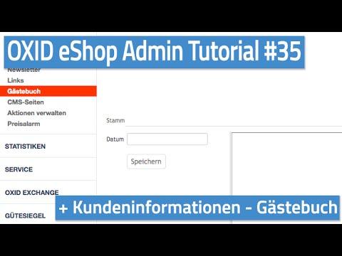 Oxid eShop Admin Tutorial #35 - Kundeninformationen - Gästebuch