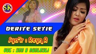 Kesetiaan membawa derita,Lagu sasak terbaru,DERITE SETIE,Syair : Reyn R..AUDIO TRACK ( COVER )