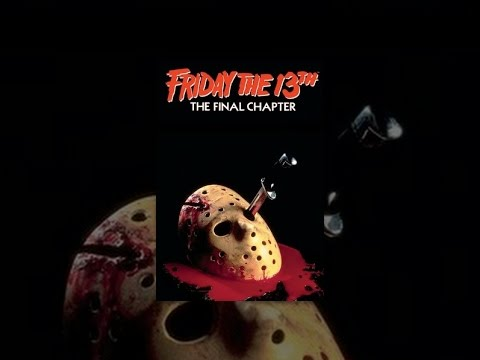 Friday the 13th Part  IV: The Final Chapter
