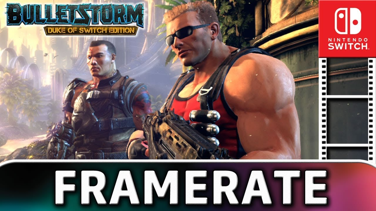 Bulletstorm: Duke of Switch Edition | Frame Rate TEST on Nintendo Switch