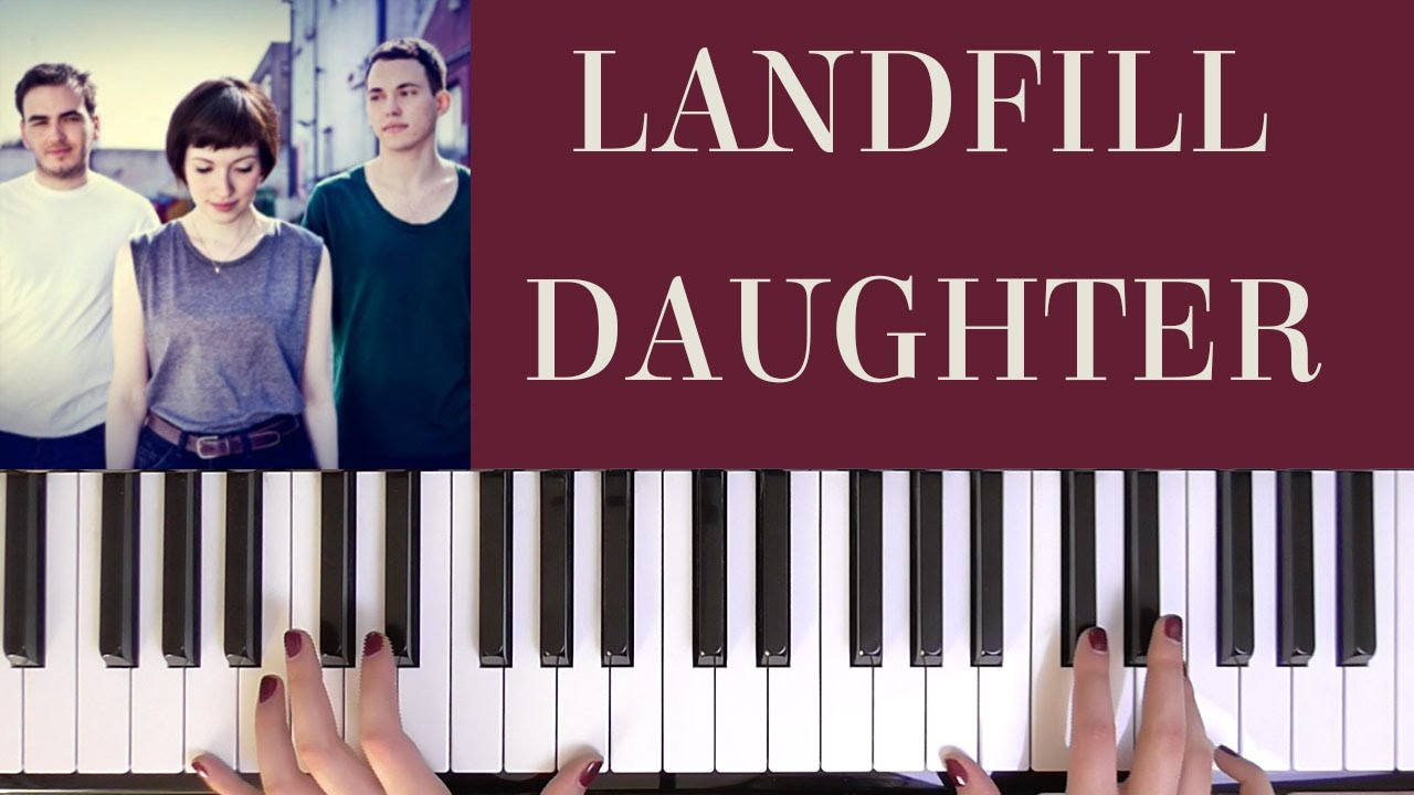 HOW TO PLAY LANDFILL   DAUGHTER