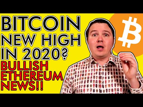 BITCOIN NEW ALL TIME HIGH IN 2020? BULLISH ETHEREUM NEWS [Get Ready! November Will Be CRAZY]
