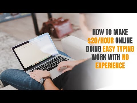 How to Make $20/hr Online Doing Easy Typing Work with No Experience