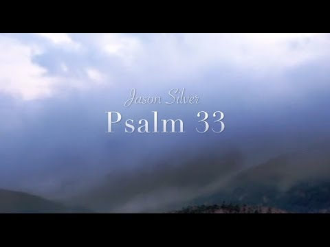 🎤 Psalm 33 Song with Lyrics  Unfailing Love  Jason Silver WORSHIP SONG