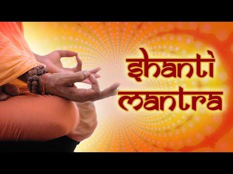 Shanti Mantra | Om Sahana Vavtu || Om Shanti Shanti Shanti Mantra ||