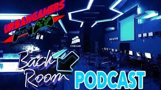 URBANGAMERS #THEBACKROOMPODCAST / EP 3/ PS NEO , E3 2016 , XBOXONE S+