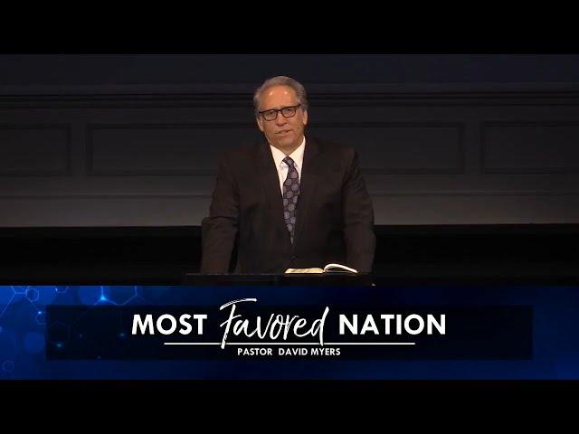 04/18/2021  |  Most Favored Nation  |  Pastor David Myers