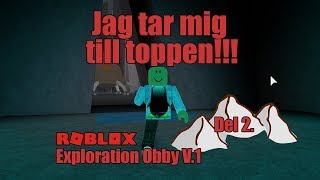 Takes me to the mountaintop! Roblox Exploration Obby V. 1-Part 2