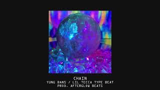 FREE Yung Bans x Lil Tecca Type Beat 2019 - Chain afterglowbeats