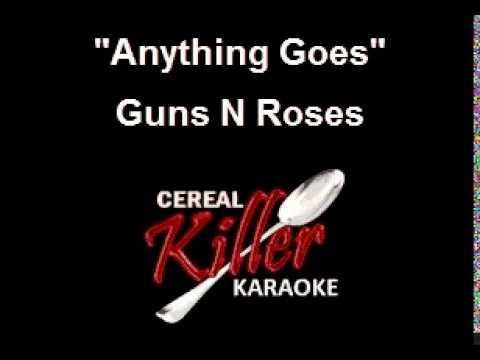 CKK   Guns N Roses   Anything Goes (Karaoke)