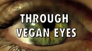 THROUGH VEGAN EYES