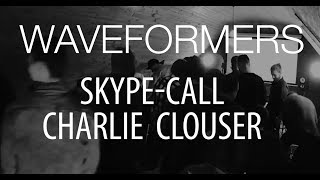 Waveformers Skype-call with Charlie Clouser