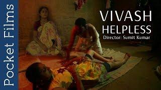 Father And Daughter Short Film - Vivash (helpless)   Hindi Short Film