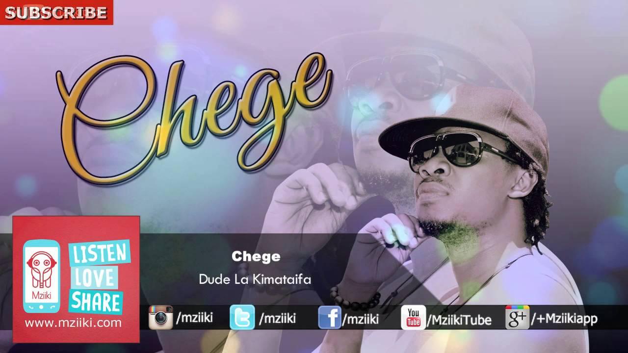 Dude La Kimataifa | Chege | Official Audio