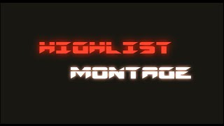 Fatal Blow`s Hightlist Montage