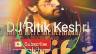 Gambar cover Aa Bhi Ja Mere Mehermaan - Remix By Dj Ritik Keshri   Jayantabhai Ki Luv Story