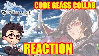KITA REACTS: GRANBLUE FANTASY x CODE GEASS COLLAB
