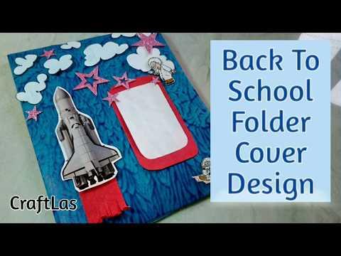 Back To School Folder Cover Design Idea   How To   CraftLas
