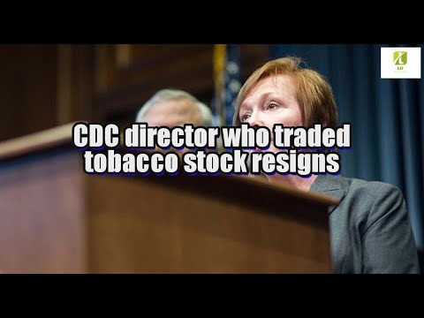 CDC director who traded tobacco stock resigns