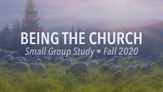 "Being the Church (Part 2) ""Portraits of Union with Christ: Building, Body & Bride"""