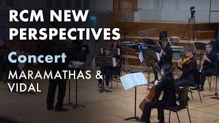 RCM New Perspectives: Maramathas & Vidal