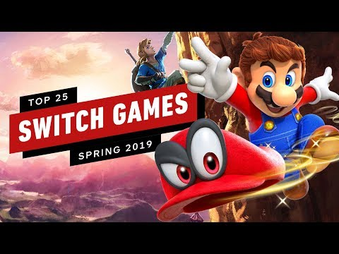 Top 25 Nintendo Switch Games (Spring 2019)