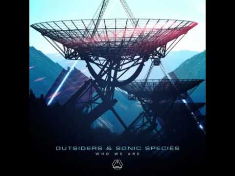 Outsiders & Sonic Species - Who We Are