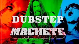 ►Dubstep Music Video: Machete HD◄