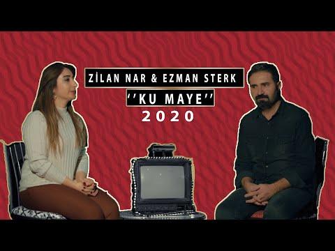 Ezman Sterk  & Zilan Nar Ku Maye 2020