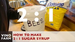 how to mix 21 sugar syrup for feeding bees