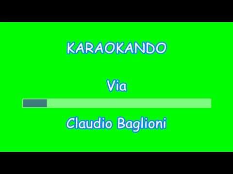 Karaoke Italiano - Via - Claudio Baglioni (Testo)