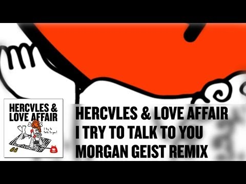 'I Try To Talk To You' feat. John Grant - Hercules & Love Affair (Morgan Geist Remix)