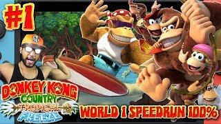 Donkey Kong Country Tropical Freeze - Part 1 World 1 SPEEDRUN 100% (Nintendo Switch)
