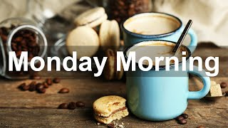 Monday Morning Jazz - Happy Monday Jazz Cafe and Bossa Nova Music for Fresh Start