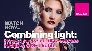 WATCH NOW...Photography Lighting Techniques: How to Successfully Combine Hard and Soft Light